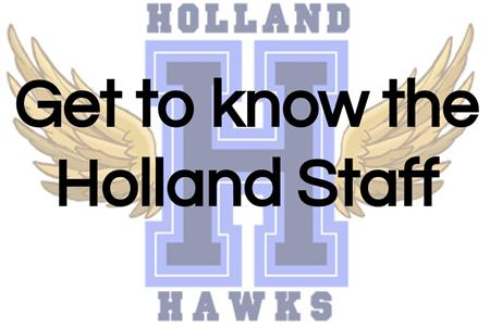 MEET THE HOLLAND ELEMENTARY STAFF