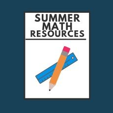 SUMMER MATH RESOURCES