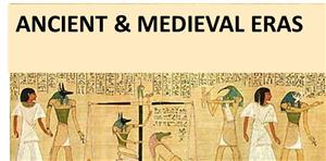 Ancient & Medieval Eras
